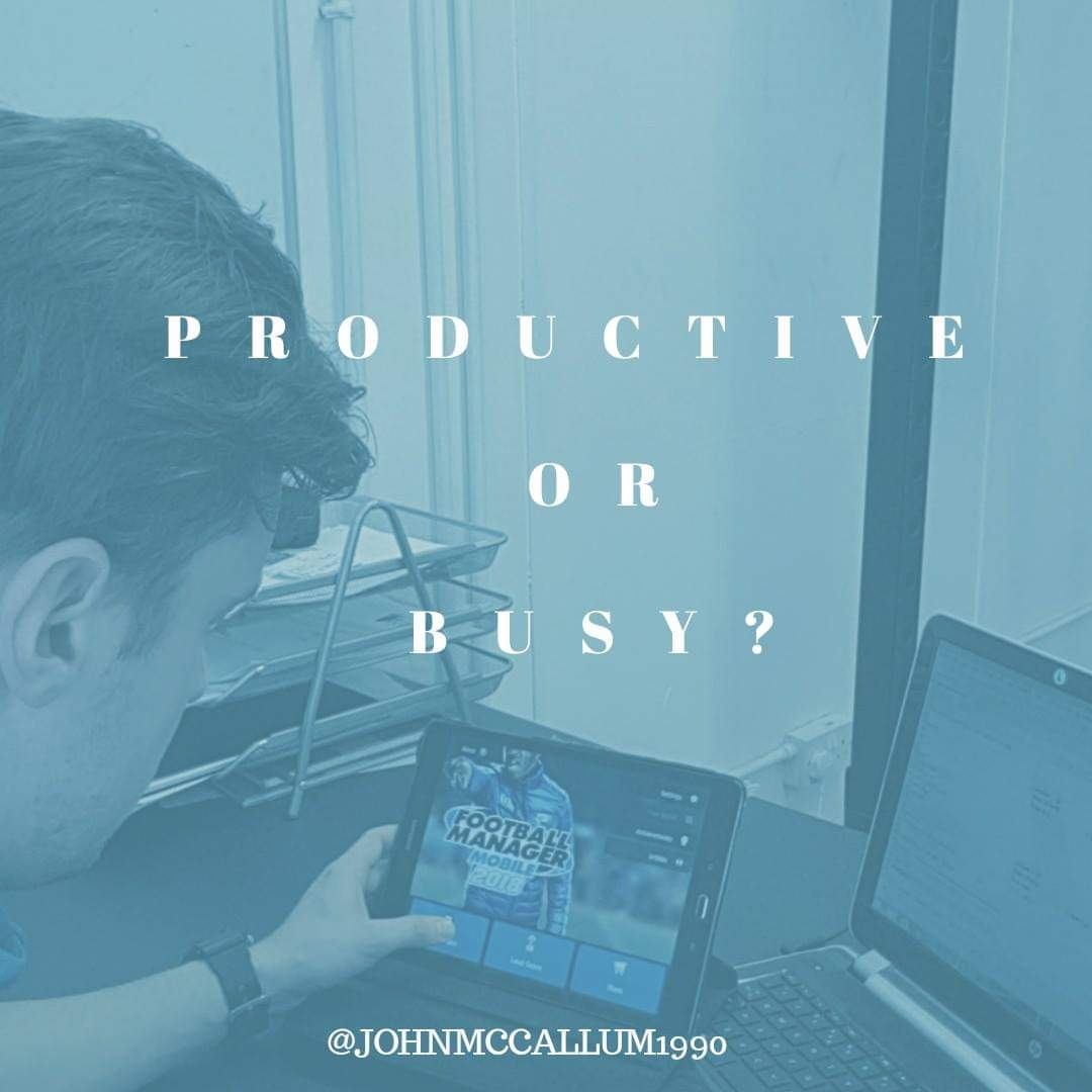 Productive or Busy?